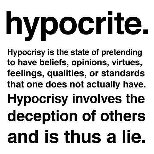 Steve Muto Bully - Hypocrisy involves the deception of others and is thus a lie.